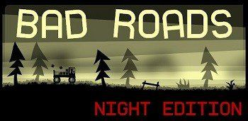 Bad Roads Night Edition Donate
